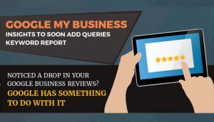 Google My Business: Queries Keyword Report, Google Anonymous Reviews Gone, and More
