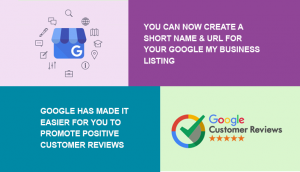 You Can Now Create a Short Name & URL for Your Google My Business Listing and More