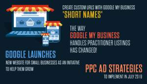 Create Custom URLs with Google My Business 'Short Names'; GMB Practitioner Listings Update, and More