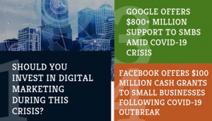 Investing in Digital Marketing During This Crisis; Google, Facebook, and Yelp Offer Multimillion Support to SMBs Amid COVID-19 Crisis